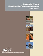 BICSI Outside Plant Design Reference Manual